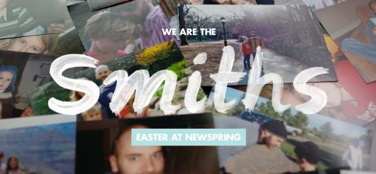 We Are The Smiths: Easter at NewSpring Image